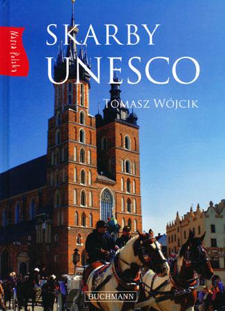 Skarby UNESCO - Tomasz Wójcik