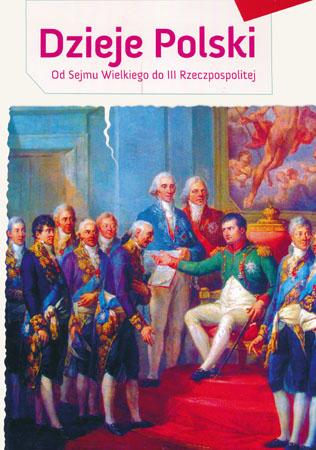 Dzieje Polski. Od sejmu Wielkiego do III Rzeczpospolitej - Aleksander Długołęcki