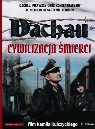 Dachau. Cywilizacja śmierci. Książka + DVD