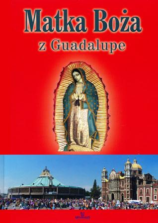 Matka Boża z Guadalupe - Anna Paterek