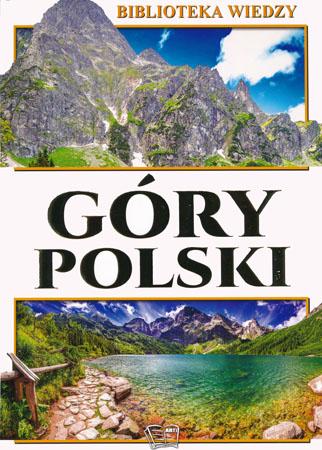 Góry Polski. Biblioteka wiedzy - Praca zbiorowa