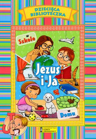 Jezus i ja w szkole w domu - P. C. Martin, Anne Elisabeth