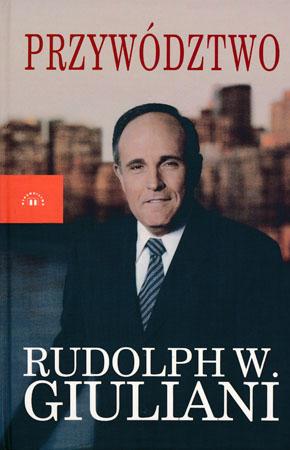 Przywództwo - Rudolph W. Giuliani