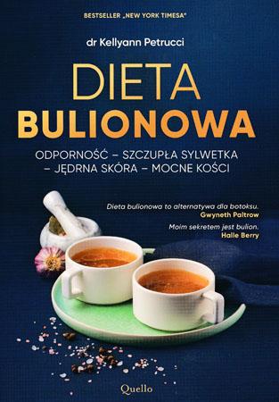 Dieta bulionowa - dr Kellyann Petrucci