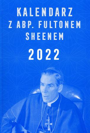 Kalendarz z abp. Fultonem Sheenem 2022