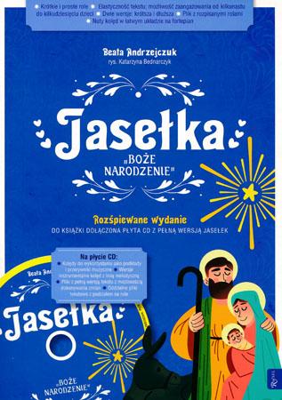 Jasełka. Boże Narodzenie - Beata Andrzejczuk, Katarzyna Bednarczyk