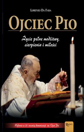 Ojciec Pio. Nowe Wydanie - Lorenzo Da Fara