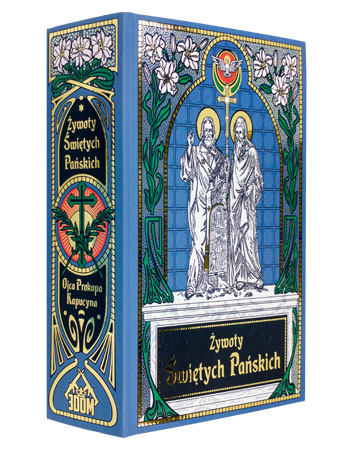 Żywoty świętych Pańskich - o. Prokop Kapucyn