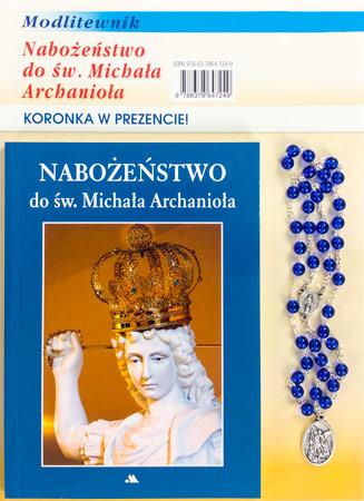 Nabożeństwo do św. Michała Archanioła. Modlitewnik z koronką
